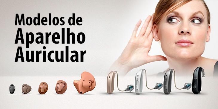 Modelos de Aparelho Auricular